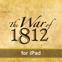 The War of 1812: Guide to Historic Sites for iPad