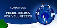 How Vital a Criminal History Check is for a Volunteer to Work in Australia