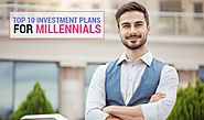 Top 10 Investment Plans for Millennials in 2020 | WishPolicy