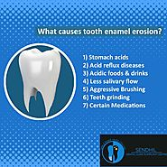 What causes enamel erosion?