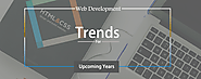 Web Development Trends: 6+ Trends That Will Dominate Upcoming Years