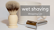 Best Wet Shaving Products