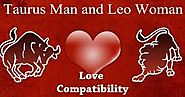 Taurus Man and Leo Woman Compatibility Qualities
