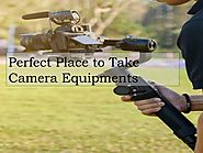 Perfect Place to Take Camera Equipment's
