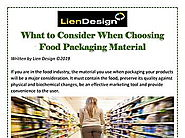 What to Consider When Choosing Food Packaging Material