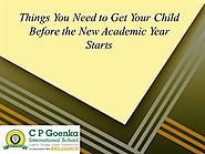 Things You Need to Get Your Child Before the New Academic Year Starts