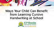 Ways Your Child Can Benefit from Learning Cursive Handwriting at School