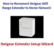 How to Reconnect Netgear Wifi Range Extender to Home Network - netgearlogin520.over-blog.com