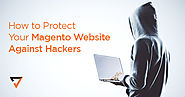 How to Protect Your Magento Website Against Hackers | Verz Design