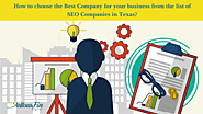 How to choose the Best Company for your business from the list of SEO Companies in Texas?