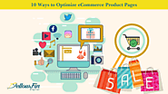 10 Ways to Optimize eCommerce Product Pages