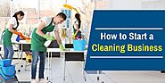 How to Start a Cleaning Business - On Demand Cleaning Service Solution