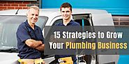 15 Strategies to Grow Your Plumbing Business - ValueAppz