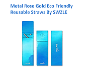 Metal Rose Gold Eco Friendly Reusable Straws By SWZLE