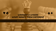 Winners & Losers: What Makes Them Different?