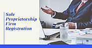 The Complete Process of Sole Proprietorship Firm Registration in India