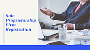 Get the Complete Knowledge of Sole Proprietorship Firm Registration in India