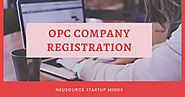 Step by Step Process of OPC Company Registration Online in India