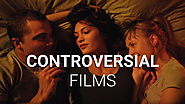 The Most Controversial Movies of All Times