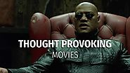 The Great Mind Blowing / Thought Provoking Movies