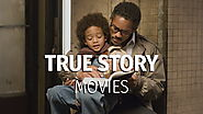 The Great Movies That Based On True Stories