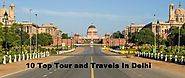 10 Top Tour and Travels Companies in Delhi | Tour and Travels in Delhi