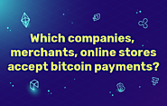 Top 100 Companies Who Accept Bitcoin | Which Companies Accept Bitcoin Payments |Cryptocurrency Bitcoin | PoPular10 Up...