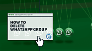6 Quick Steps: How To Delete WhatsApp group Permanently