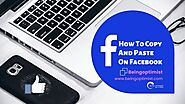 How To Copy and Paste On Facebook | 6 Masterful Steps