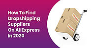 How to Find Dropshipping Suppliers On AliExpress in 2020