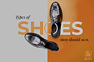Different Types of Shoes for Men | Mens Shoes | Shoes for Guys - KKB Stores