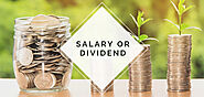 Salary OR Dividend – Which option is better for you and your corporation? - Versatile Accounting and Tax