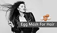 Egg Mask For Hair: Benefits And How To Apply Egg On Hair?
