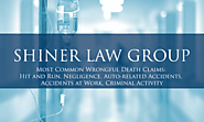 Most Common Wrongful Death Claims - Shiner Law Group