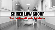 West Palm Beach Wrongful Death Lawyers | Shiner Law Group, P.A.