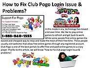 How to Fix Club Pogo Login Issue & Problems? 1-888-840-1555