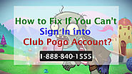 How to Fix Can't Sign Club Pogo Account - Call Here 1-888-840-1555