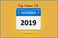 Count down of November, latest news updates you are missing out!