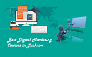 Best Digital Marketing Course in Lucknow, Get it Here