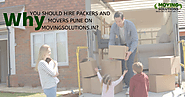 Why You Should Hire Packers and Movers Pune on Movingsolutions.in?