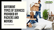 Different types of services provided by packers and movers