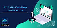 Best NDA Coaching Classes in Gwalior: All Contact Details Know Here