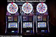 How Do You Play Sweepstakes Slots?
