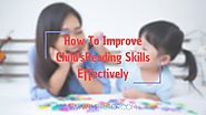 Effective Ways That Helps In Improving Child's Learning Skills