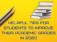 Readout These Tips To Improve Your Academic Grades In 2020