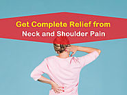 Guide to Know Neck Pain Symptoms and Treatments