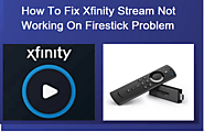 Xfinity Stream Not Working On Roku