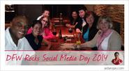 DFW Rocks Social Media Day 2014 roundup by @AidaDRojas