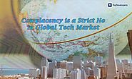Complacency is a Strict No in Global Tech Market