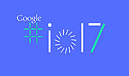 Google I/O 2017 : An Event grabbing World Attention